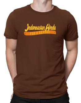 Indoneasian Hindu For A Reason Men T-Shirt