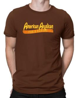 American Anglican For A Reason Men T-Shirt