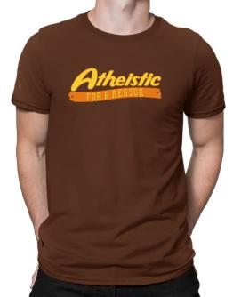 Atheistic For A Reason Men T-Shirt