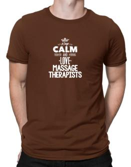 Playeras de Keep Calm and love Massage Therapists - Worn Style