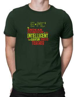 My Andean Condor Is More Intelligent Than Your Quantum Physicsteacher Men T-Shirt