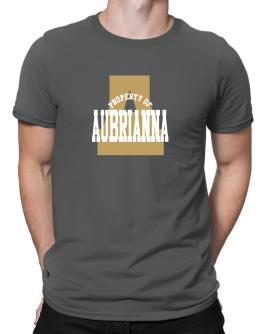 Property Of Aubrianna Men T-Shirt