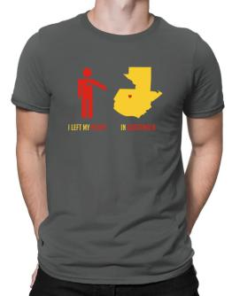 I Left My Heart In Guatemala - Map Men T-Shirt