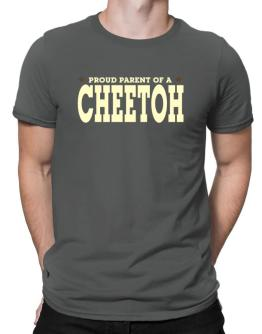 PROUD PARENT OF A Cheetoh Men T-Shirt
