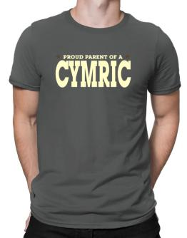 PROUD PARENT OF A Cymric Men T-Shirt
