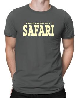 PROUD PARENT OF A Safari Men T-Shirt