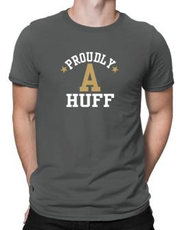 Proudly Huff Men T-Shirt
