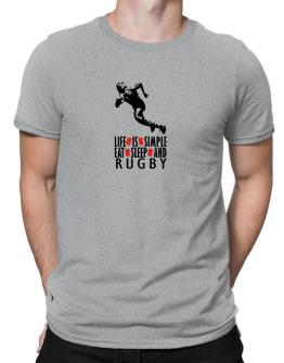 Life Is Simple. Eat , Sleep & Rugby Men T-Shirt