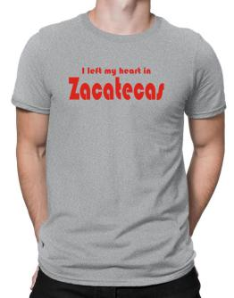 I Left My Heart In Zacatecas Men T-Shirt