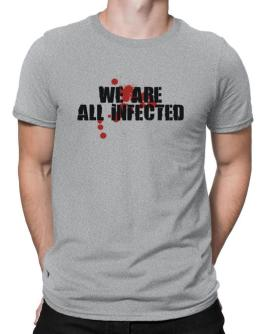 We are all infected Men T-Shirt