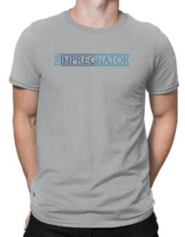 The Impregnator Men T-Shirt