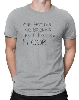 One Bronx and two Bronx and Bronx and floor Men T-Shirt