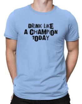 Drink like a champion today vintage Men T-Shirt