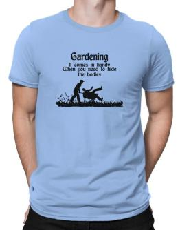 Gardening comes in handy Men T-Shirt