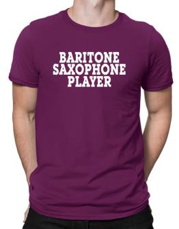 Baritone Saxophone Player - Simple Men T-Shirt