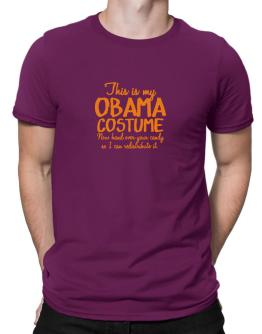 Obama costume, hand over your candy so I can redistribute it Men T-Shirt