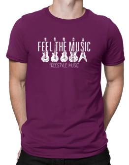 Feel the music Freestyle Music 2 Men T-Shirt
