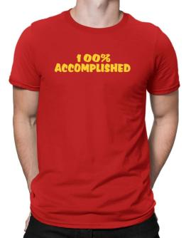 100% Accomplished Men T-Shirt