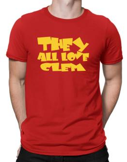 They All Love Clem Men T-Shirt