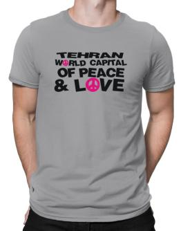 Tehran World Capital Of Peace And Love Men T-Shirt