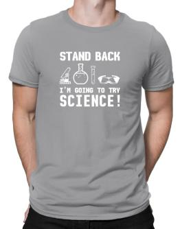 Trying science Men T-Shirt