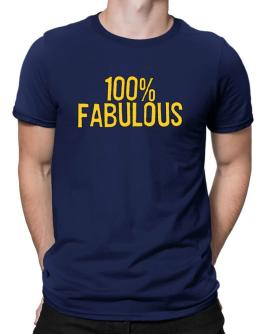 100% Fabulous Men T-Shirt