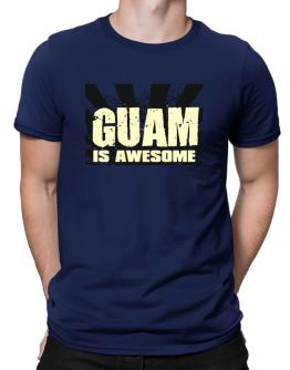 Guam Is Awesome Men T-Shirt