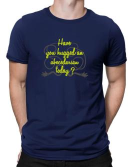 Have You Hugged An Abecedarian Today? Men T-Shirt