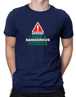 Warning! I Have A Dangerous Andean Condor Men T-Shirt