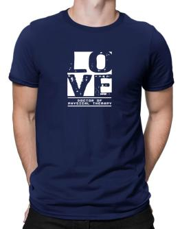 """"""" LOVE Doctor Of Physical Therapy """" Men T-Shirt"""