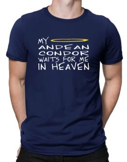 My Andean Condor Waits For Me In Heaven Men T-Shirt