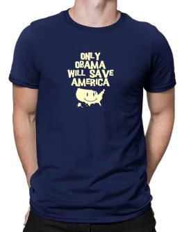 Polo de Only Obama Will Save America