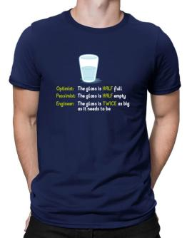 Optimist pessimist engineer glass problem Men T-Shirt