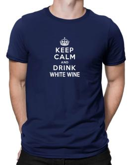 Keep calm and drink White Wine Men T-Shirt