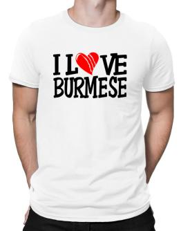 I Love Burmese - Scratched Heart Men T-Shirt