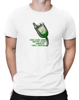 Dogs Come When They Are Called. Asheras Take A Message. Men T-Shirt