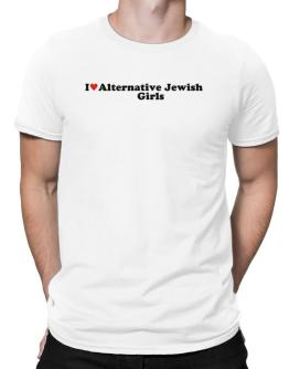 I Love Alternative Jewish Girls Men T-Shirt
