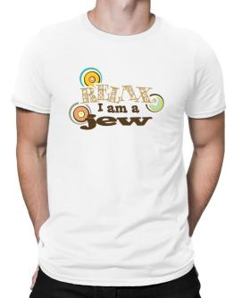 Relax, I Am A Jew Men T-Shirt