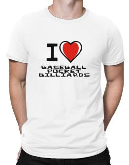 I Love Baseball Pocket Billiards Men T-Shirt