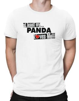 At Least My Panda Loves Me ! Men T-Shirt