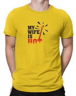 My wife is hot thermometer blows Men T-Shirt
