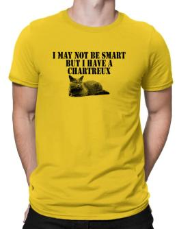 I may not be smart but I have a Chartreux Men T-Shirt