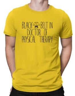 Black belt in Doctor Of Physical Therapy Men T-Shirt