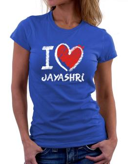 I love Jayashri chalk style Women T-Shirt