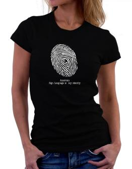 American Sign Language Is My Identity Women T-Shirt