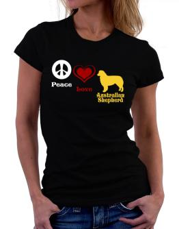 Peace, Love, Australian Shepherd Women T-Shirt