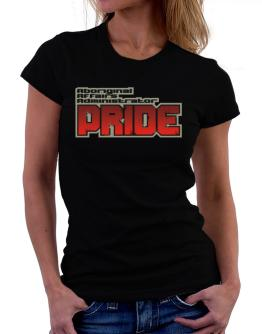 Aboriginal Affairs Administrator Pride Women T-Shirt