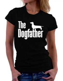 The dogfather Dachshund Women T-Shirt