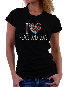 I love Peace And Love colorful hearts Women T-Shirt