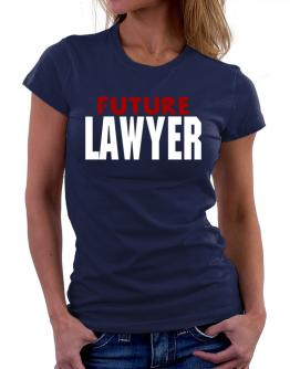 Future Lawyer Women T-Shirt